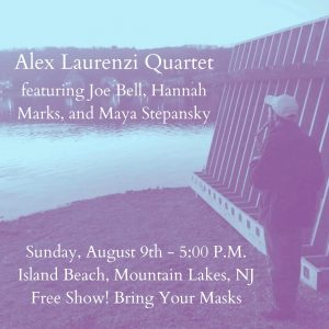 Alex Laurenzi Quartet @ Island Beach